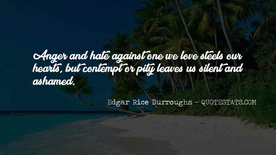 Quotes About Hate And Anger #46577