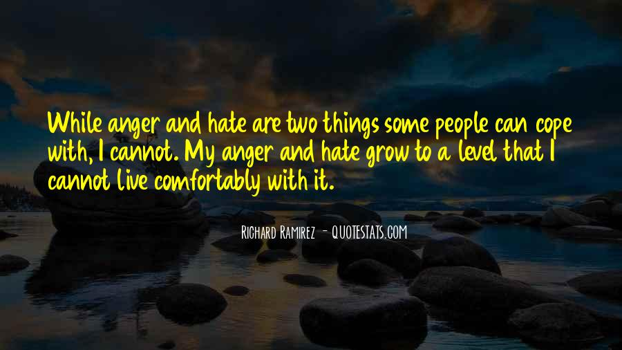 Quotes About Hate And Anger #503450