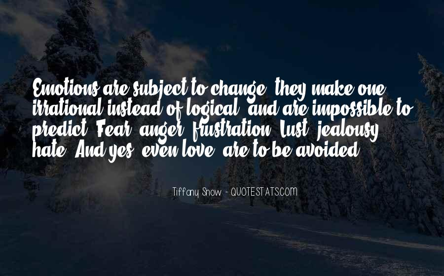 Quotes About Hate And Anger #62393