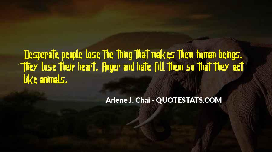 Quotes About Hate And Anger #690808