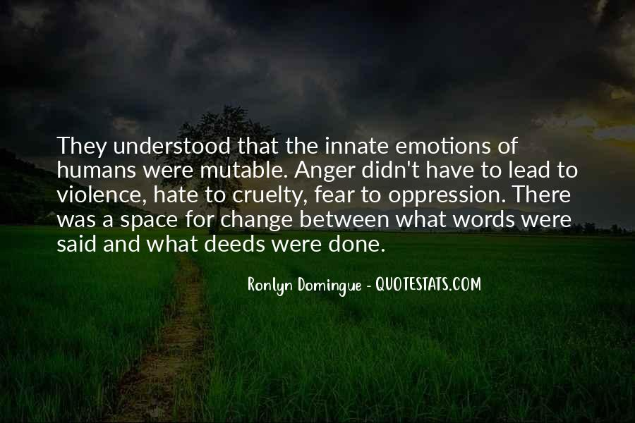 Quotes About Hate And Anger #835367