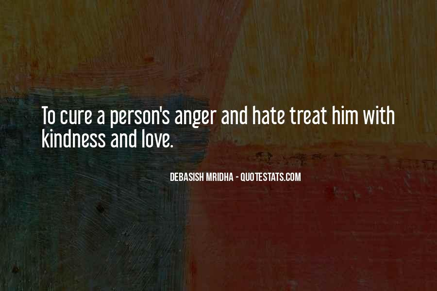 Quotes About Hate And Anger #835457