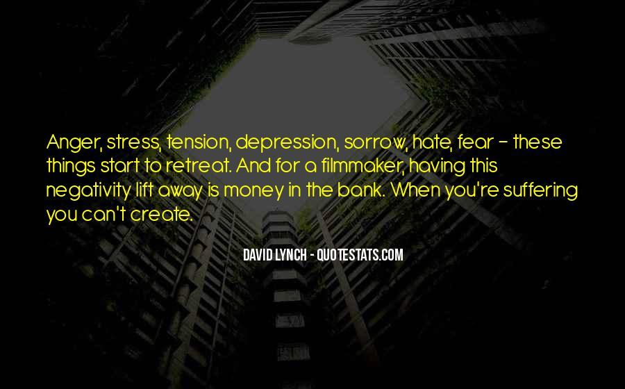 Quotes About Hate And Anger #957308
