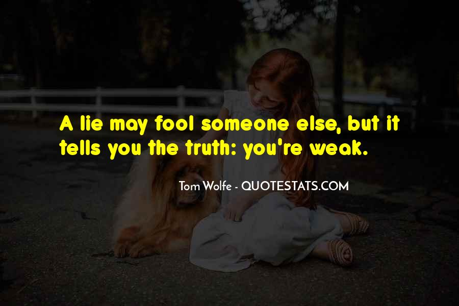 Fool Me No More Quotes #13731