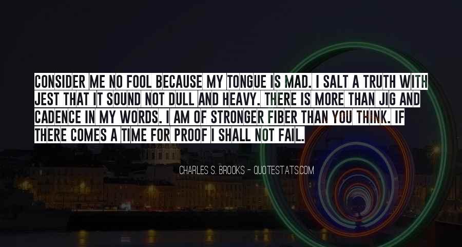 Fool Me No More Quotes #14516