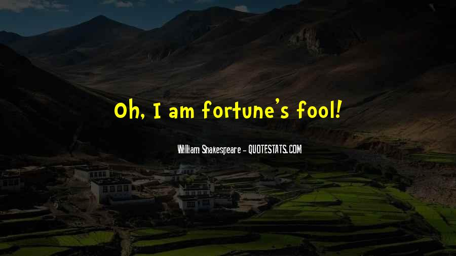Fool Me No More Quotes #14545