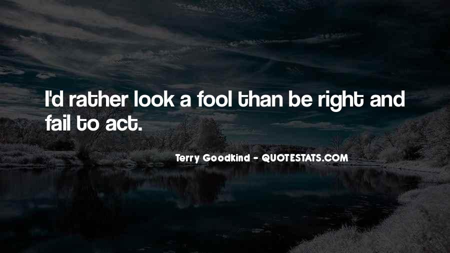 Fool Me No More Quotes #15766