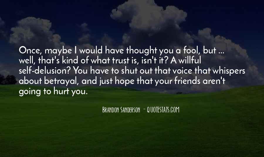 Fool Me No More Quotes #15856