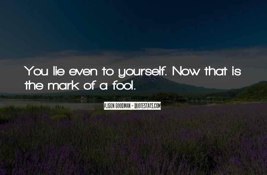 Fool Me No More Quotes #18600