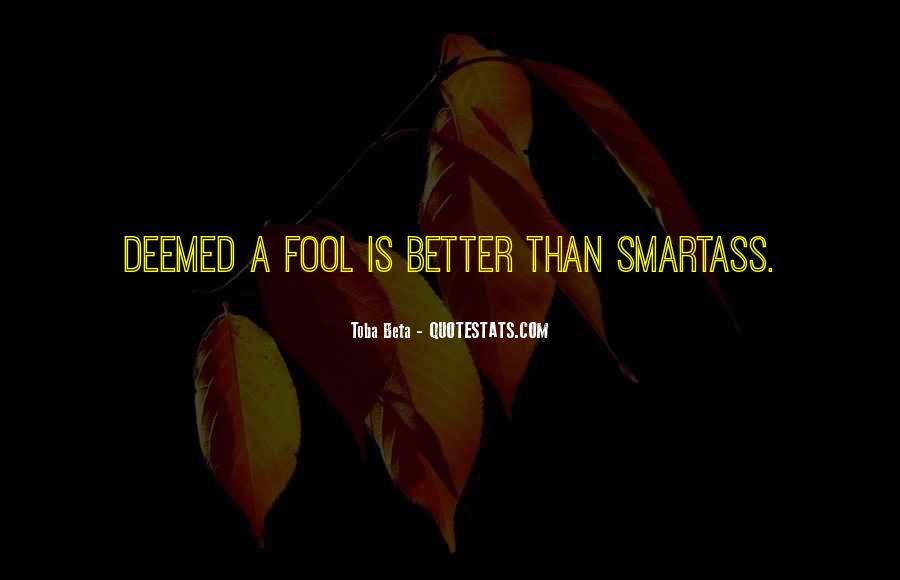Fool Me No More Quotes #21293