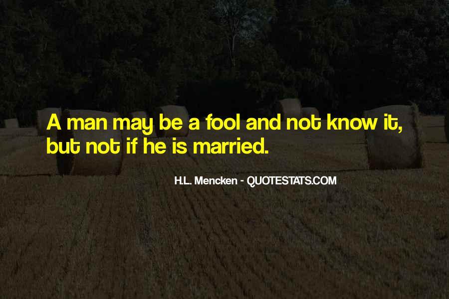 Fool Me No More Quotes #26407