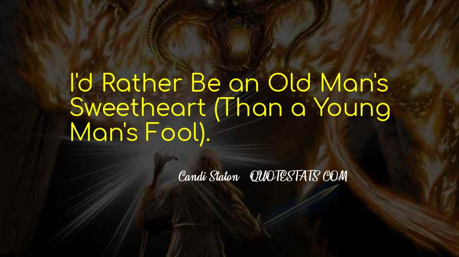 Fool Me No More Quotes #30107