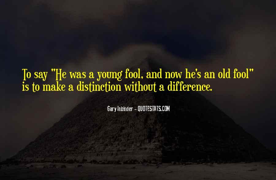 Fool Me No More Quotes #35087