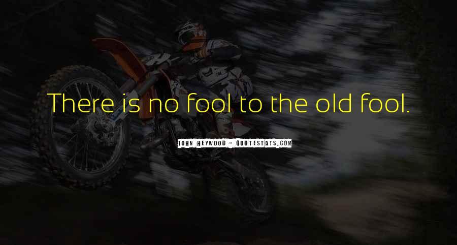 Fool Me No More Quotes #36431