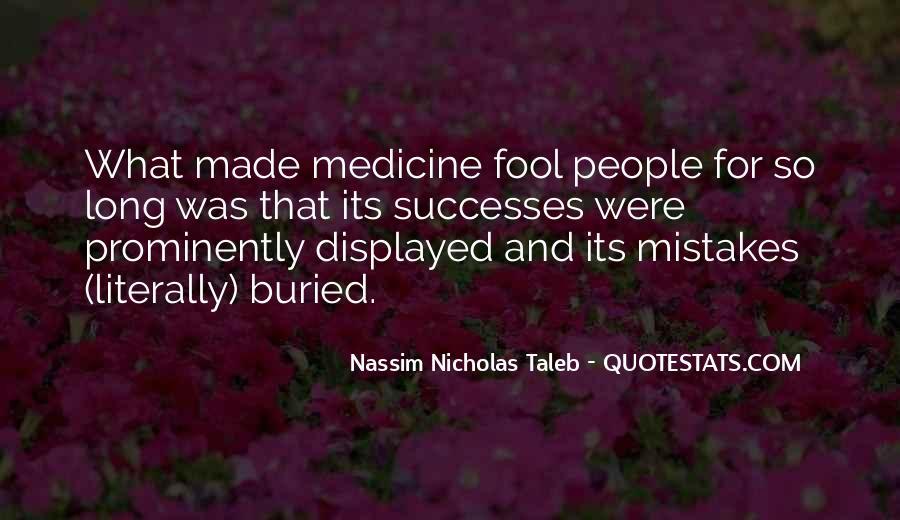 Fool Me No More Quotes #676