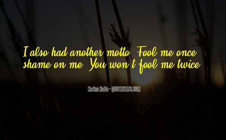 Fool Me Twice Quotes #1249513
