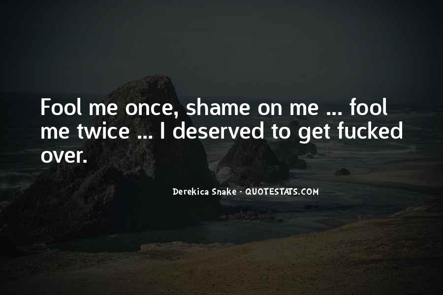 Fool Me Twice Quotes #1652154