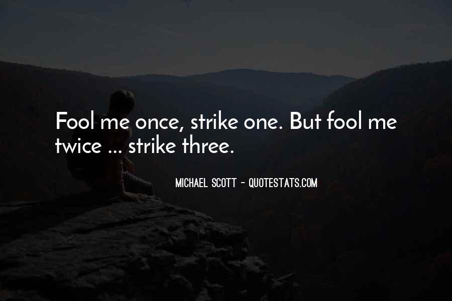 Fool Me Twice Quotes #413180