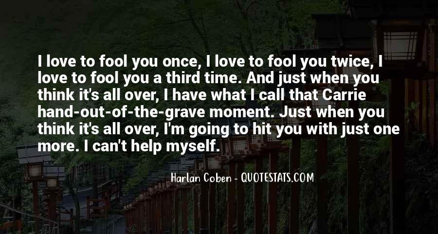 Fool Me Twice Quotes #591484
