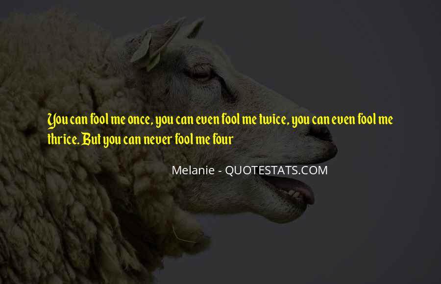Fool Me Twice Quotes #972531