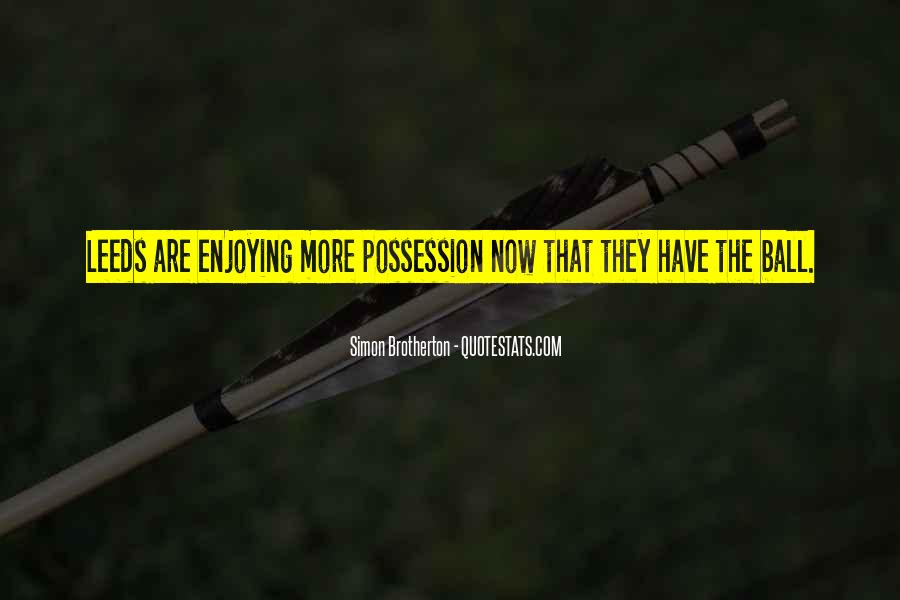 Football Possession Quotes #492510