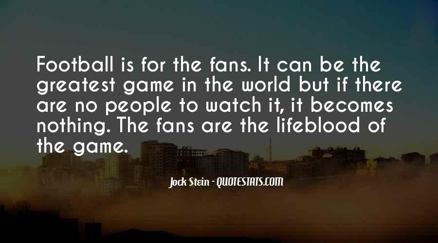 Football's Greatest Quotes #1338518