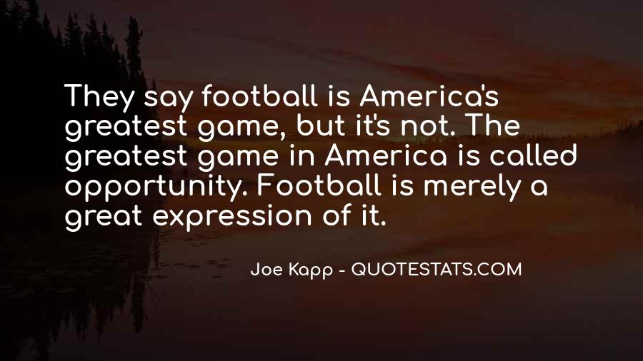 Football's Greatest Quotes #755652