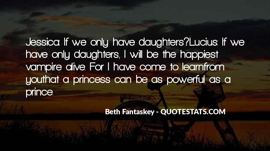 For A Princess Quotes #1229944