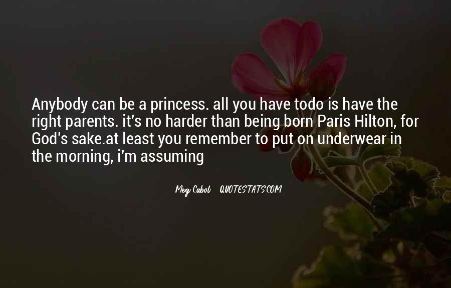 For A Princess Quotes #1352134