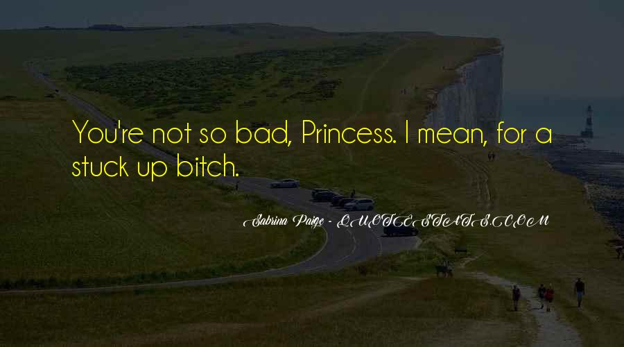 For A Princess Quotes #1475407