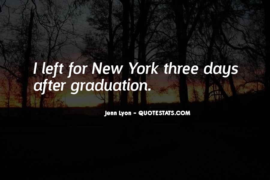 For Graduation Quotes #1624507