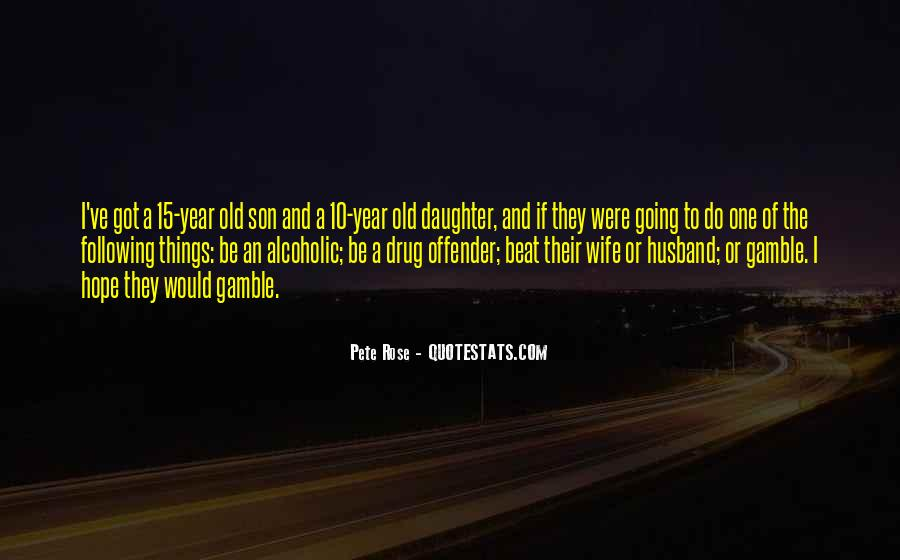 For Husband And Son Quotes #489668