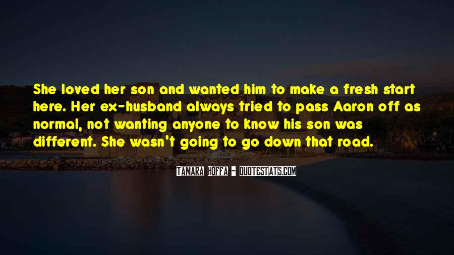 For Husband And Son Quotes #533318
