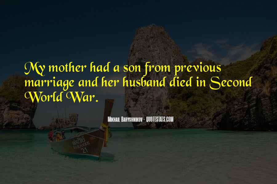 For Husband And Son Quotes #603942