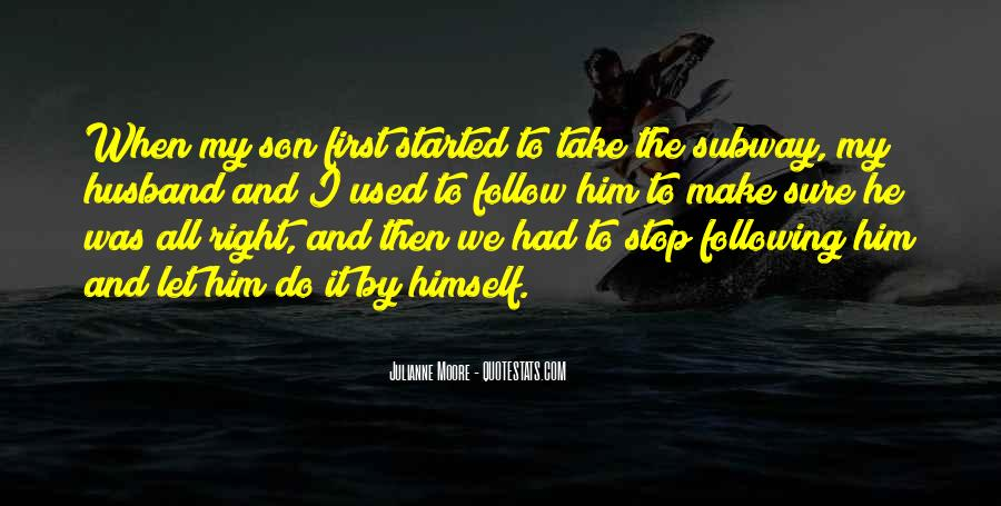 For Husband And Son Quotes #721802