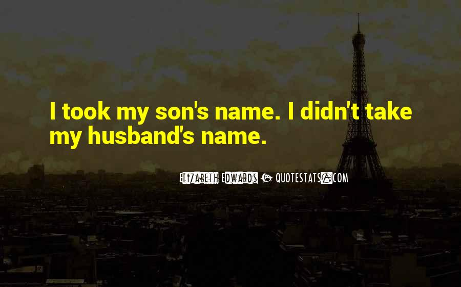 For Husband And Son Quotes #81220