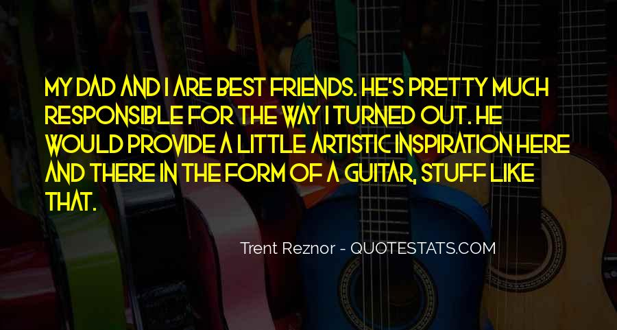 For My Best Friends Quotes #1264958
