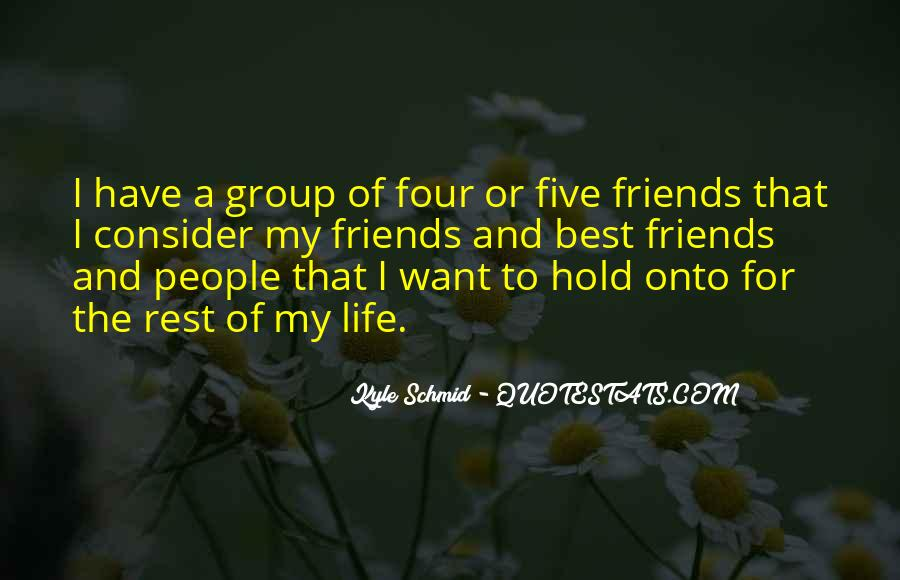 For My Best Friends Quotes #1291068
