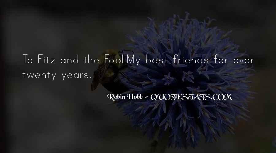 For My Best Friends Quotes #1402709