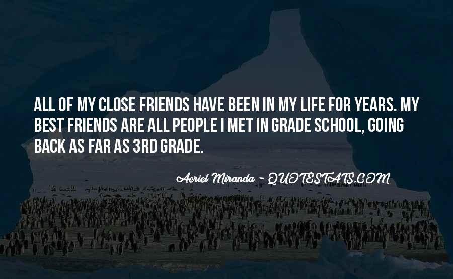 For My Best Friends Quotes #1408723