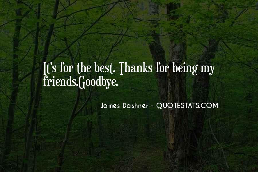For My Best Friends Quotes #311945