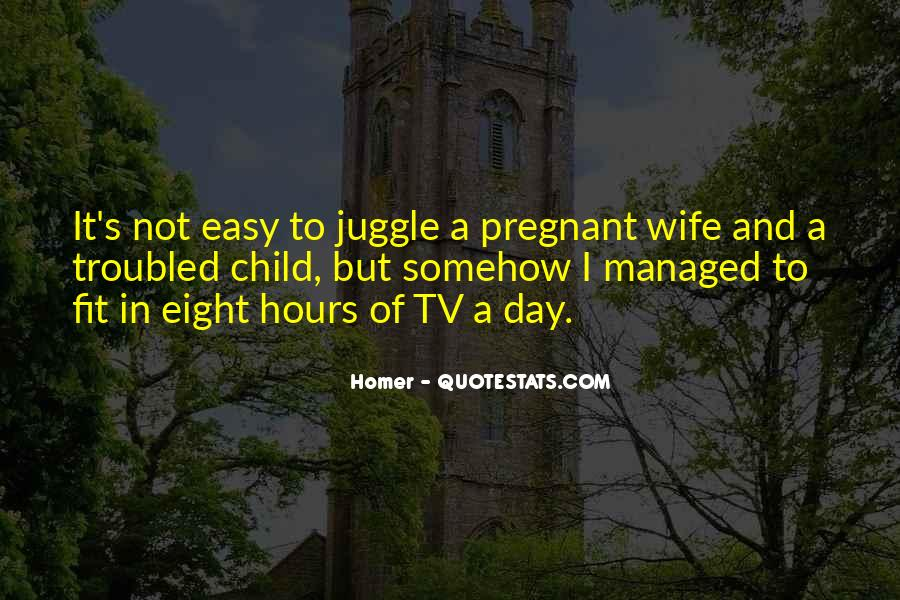 For My Pregnant Wife Quotes #1408619