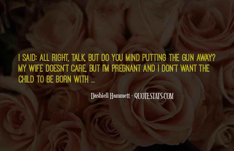 For My Pregnant Wife Quotes #268775