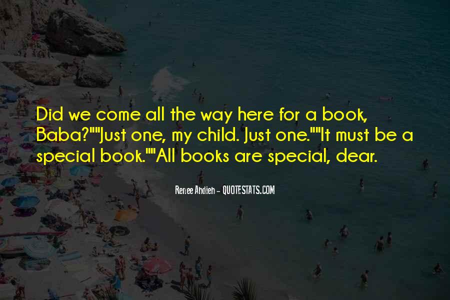 For My Special One Quotes #1020429