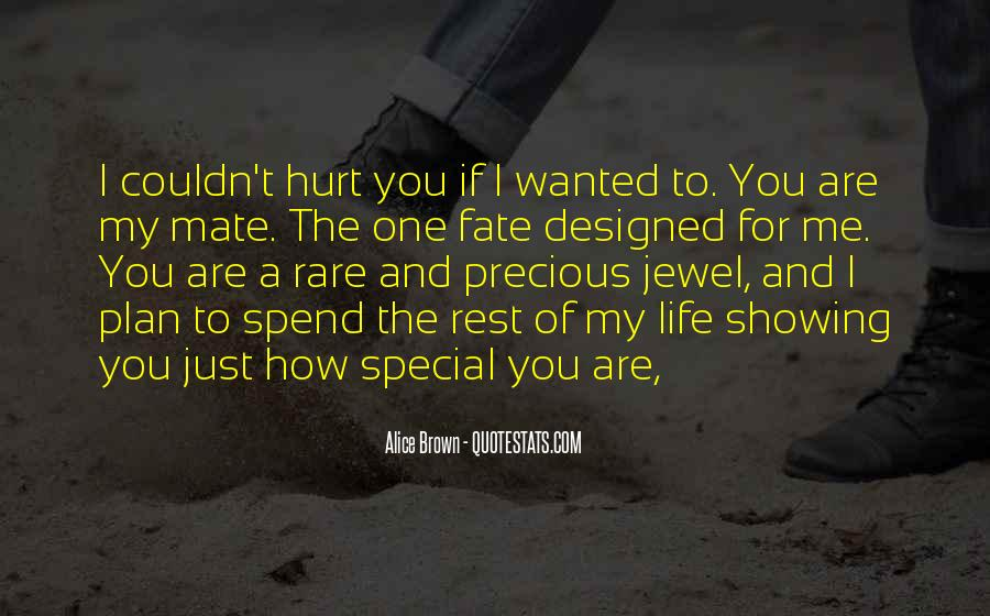 For My Special One Quotes #1793949