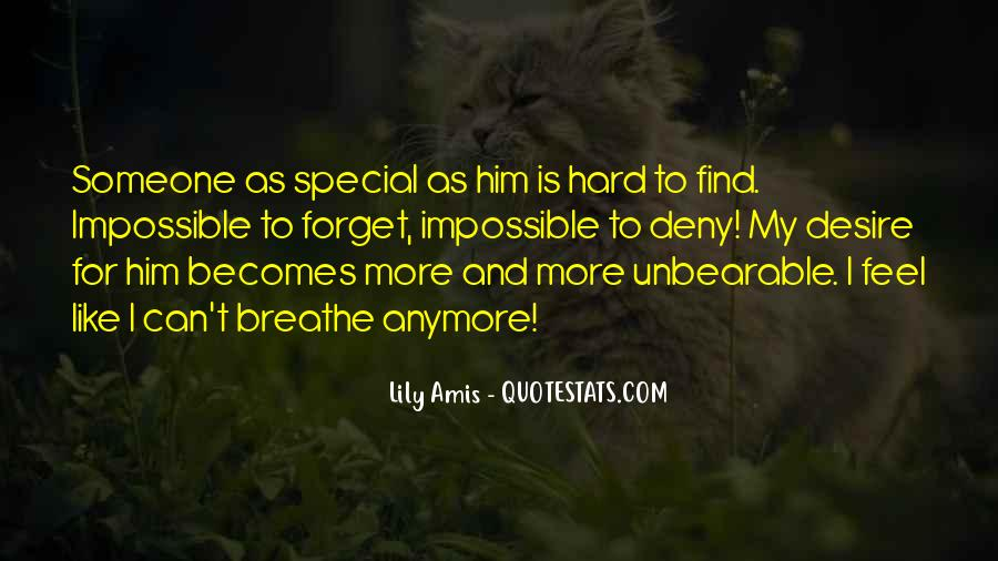 For My Special Someone Quotes #1746502