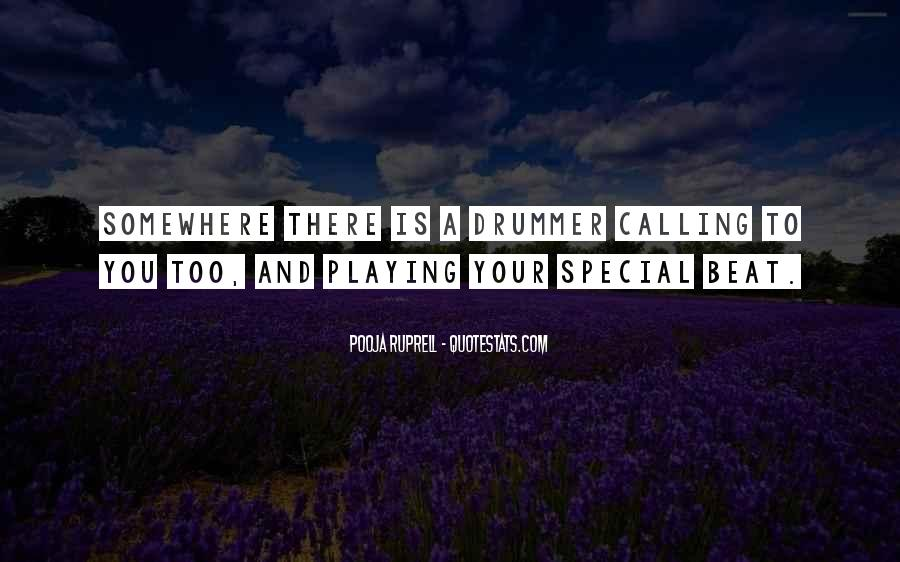 For My Special Someone Quotes #4267