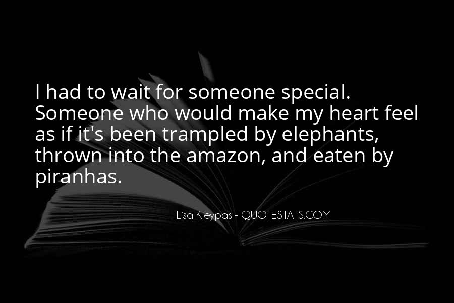 For My Special Someone Quotes #960739