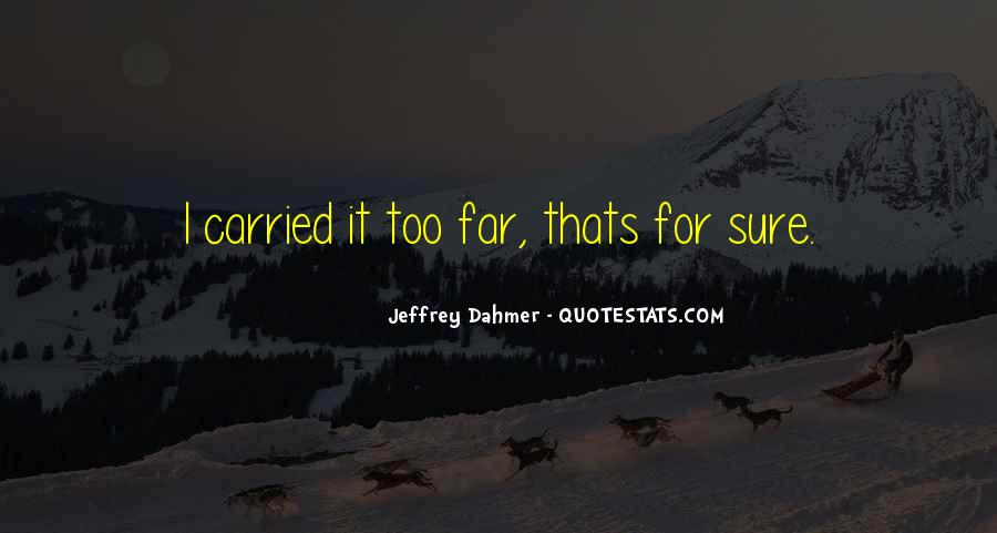 For Sure Quotes #16096