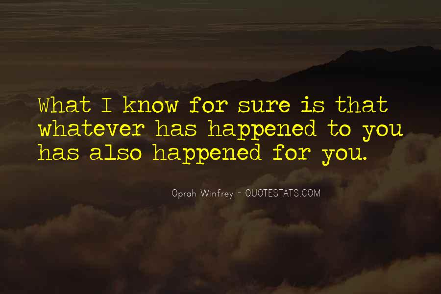 For Sure Quotes #16892